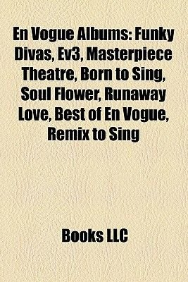 en vogue albums funky divas ev3 masterpiece theatre born to