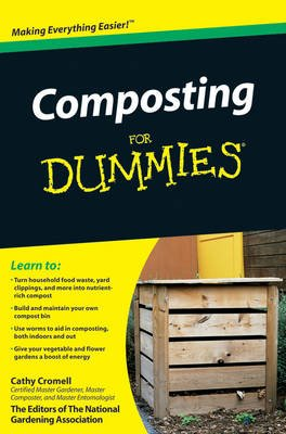 Composting For Dummies (Paperback): Cathy Cromell, The National Gardening Association