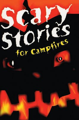 Scary Stories for Campfires (Hardcover, Turtleback School