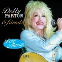 Parton Dolly - Love Always: Live (CD, Imported): Parton Dolly