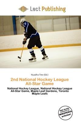 2nd National Hockey League All-Star Game (Paperback): Nuadha Trev