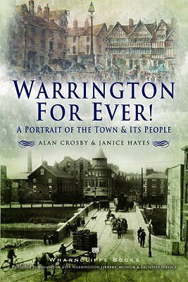 Warrington For Ever! (Paperback): Janice Hayes