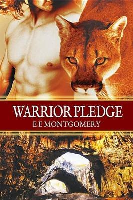 Warrior Pledge (Electronic book text): E. E. Montgomery