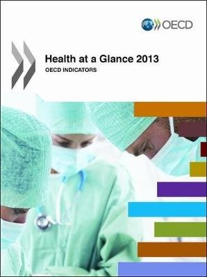 Health at a Glance - OECD Indicators (Paperback, [7th ed.]): OECD (Organisation for Economic Cooperation and Development)