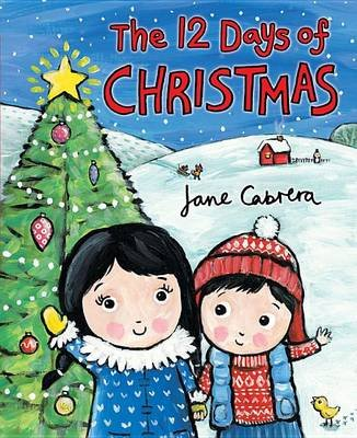The 12 Days of Christmas (Paperback): Jane Cabrera