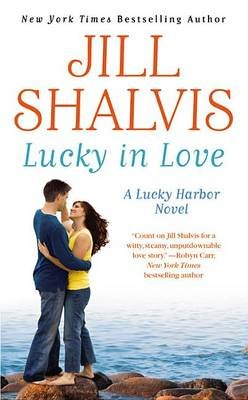 Lucky in Love (Electronic book text): Jill Shalvis