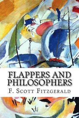 Flappers and Philosophers (Paperback): F. Scott Fitzgerald