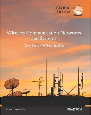 Wireless Communication Networks and Systems, Global Edition (Paperback, Global ed): Cory Beard, William Stallings