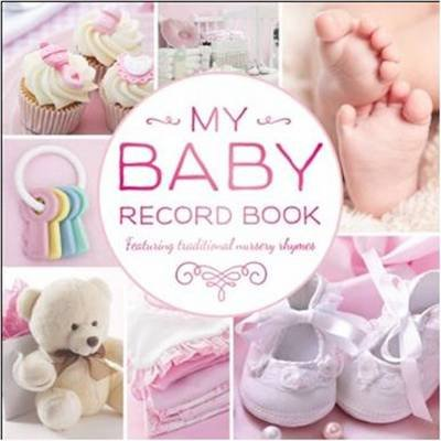 My Baby Record Book Pink (Hardcover): Hinkler