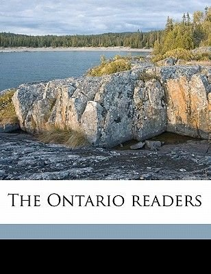 The Ontario Readers (Paperback): Anonymous