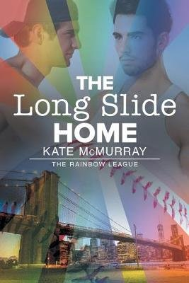 The Long Slide Home (Paperback, 1st): Kate McMurray
