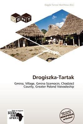 Drogiszka-Tartak (Paperback): Dagda Tanner Mattheus
