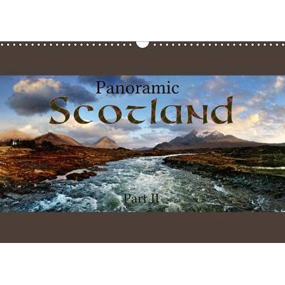 Panoramic Scotland / UK-Version 2017, Part 2 - Discover Another 12 Stunning Panoramic Photographs of Scotland (Calendar, 3rd...