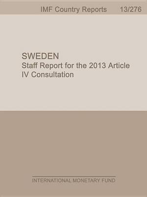 Sweden: 2013 Article IV Consultation (Electronic book text): International Monetary Dept