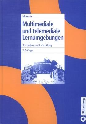 Multimediale Und Telemediale Lernumgebungen - Konzeption Und Entwicklung (German, Electronic book text, 2nd): Michael Kerres