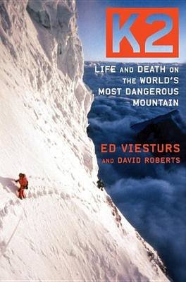 K2 - Life and Death on the World's Most Dangerous Mountain (Downloadable audio file): David Roberts