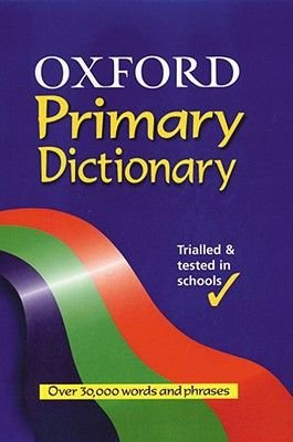 Oxford Primary Dictionary (Hardcover, Updated Ed): Robert Allen
