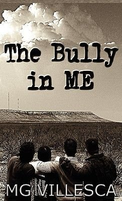 The Bully in Me (Hardcover): MG Villesca