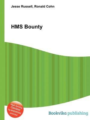 HMS Bounty (Paperback): Jesse Russell, Ronald Cohn