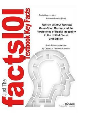 Racism Without Racists, Color-Blind Racism and the Persistence of Racial Inequality in the United States (Electronic book text,...