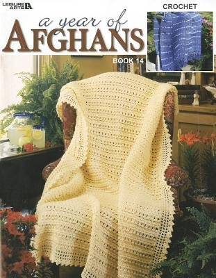 A Year of Afghans, Book 14 (Paperback): Leisure Arts