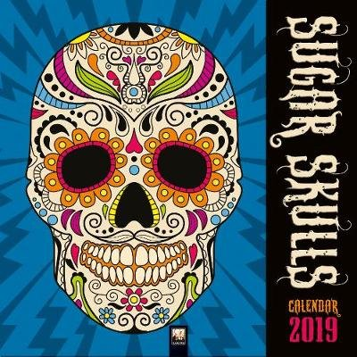 Sugar Skulls Wall Calendar 2019 (Art Calendar) (Calendar, New edition):