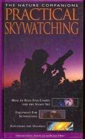 Practical Skywatching (Hardcover): David H. Levy, John O'Byrne
