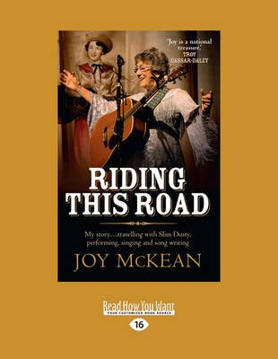 Riding This Road - My Life - Making Music and Travelling This Wide Land With Slim Dusty (Large print, Paperback, [Large...