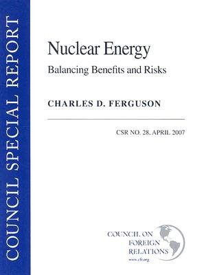 Nuclear Energy - Balancing the Benefits and Risks (Paperback): Charles D. Ferguson