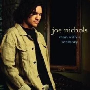 Joe Nichols - Man With A Memory CD (2002) (CD): Joe Nichols