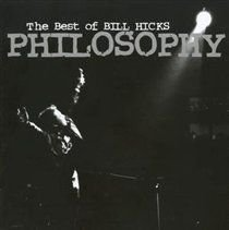Philosophy - The Best of Bill Hicks (CD): Bill Hicks