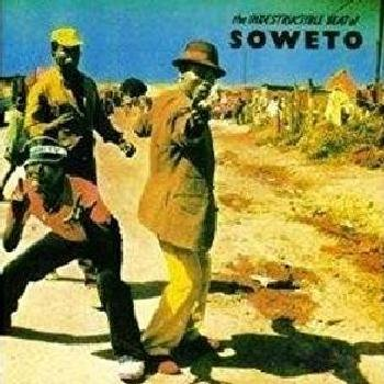 The Indestructable Beat of Soweto (Vinyl record): Various Artists