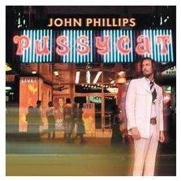 John Phillips - Pussycat(Bonus Tracks) CD (2008) (CD): John Phillips