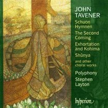 Various Artists - John Tavener: Schuon Hymnen/The Second Coming/... (CD): John Tavener, Polyphony, Stephen Layton