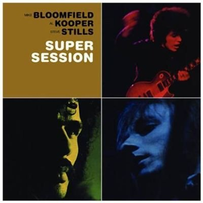Al Kooper / Bloomfield - Super Session (Bonus Tracks) CD (2003) (CD, Rmst): Al Kooper, Bloomfield