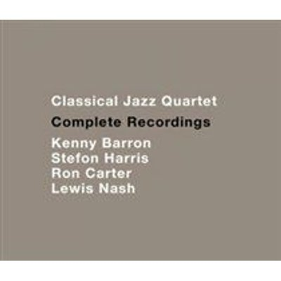 The Classical Jazz Quartet - Complete Recordings (CD): The Classical Jazz Quartet