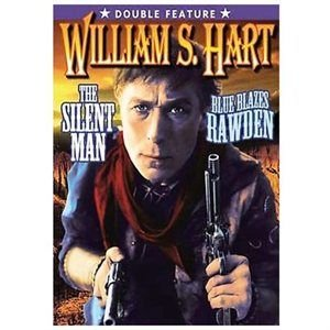 Hart William S-Silent Classics-Silent Man (1917)/Blue Blazes Rawden (1918) (Region 1 Import DVD): Williams Hart