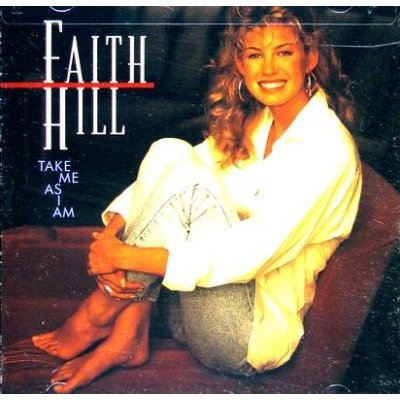 Faith Hill - Take Me as I Am (CD): Faith Hill