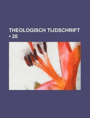 Theologisch Tijdschrift (20) (Dutch, English, Paperback): Boeken Groep