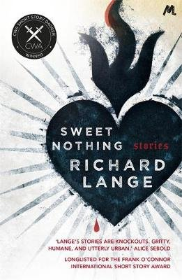 Sweet Nothing - Stories (Paperback): Richard Lange
