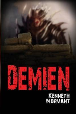 Demien (Paperback): Kenneth Morvant
