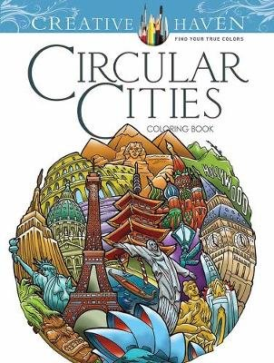Creative Haven Circular Cities Coloring Book (Paperback): David Bodo