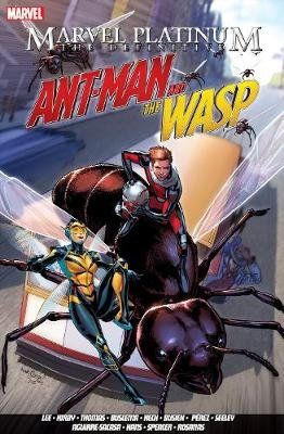 Marvel Platinum: The Definitive Antman And The Wasp (Paperback): Stan Lee, Kurt Busiek, Nick Spencer