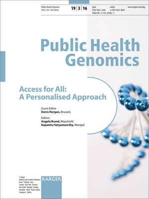Access for All: A Personalised Approach, Vol. 19, No. 3 - Special Topic Issue: Public Health Genomics 2016 (Paperback): D....