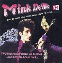 Mink DeVille - Coup De Grace / Where Angels Fear To Tread (CD): Mink DeVille