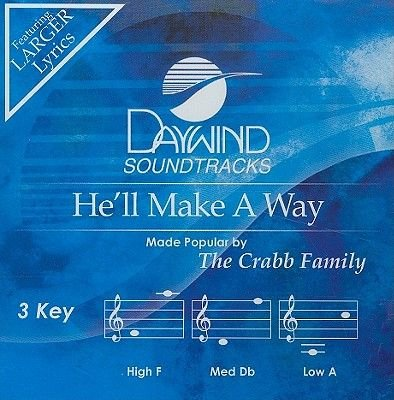 Crabb Family - He'll Make a Way (CD): Crabb Family