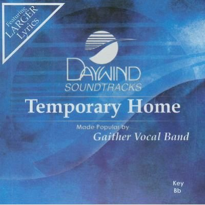 Gaither Vocal Band - Temporary Home (CD): Gaither Vocal Band