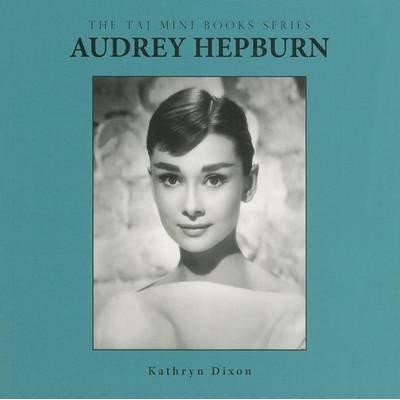 Audrey Hepburn (Paperback): Kathryn Dixon