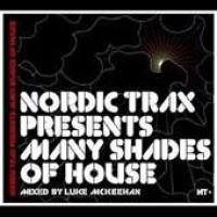 Luke McKeehan - Nordic Trax Presents: Many Shades of House (CD): Luke McKeehan