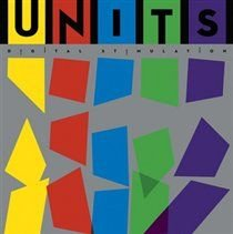 Units - Digital Stimulation (Vinyl record): Units